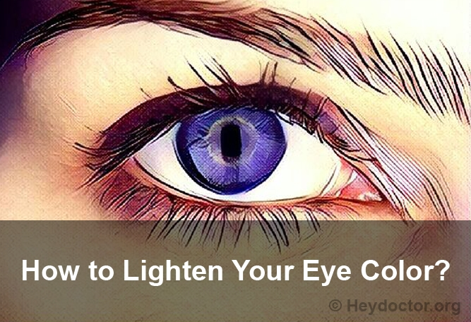 How To Get Your Eye Color Lighter Naturally